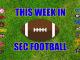 This Week in SEC Football