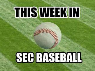 SEC Baseball This WEEK