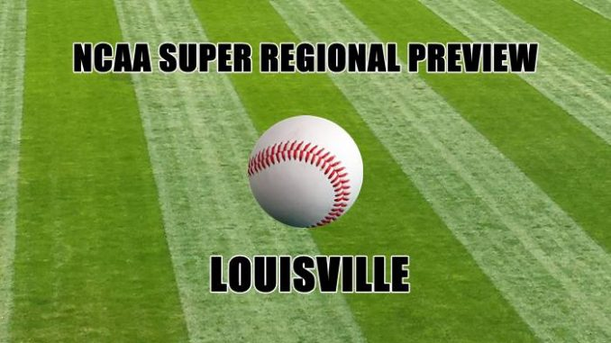 NCAA Super Regional Preview-LOUISVILLE