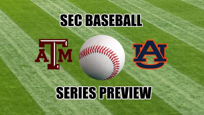 Texas A&M-Auburn baseball series preview