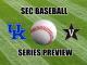 Kentucky-Vanderbilt baseball series preview