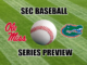 Florida-Ole Miss baseball series preview