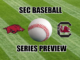 South Carolina-Arkansas baseball series preview