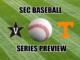 Tennessee-Vanderbilt baseball series preview