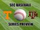 Texas A&M-Tennessee SEC baseball series preview