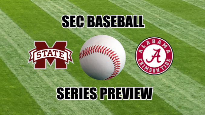 SEC Baseball Series Preview/Prediction: Mississippi State at Alabama