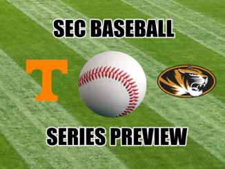 SEC Baseball Series Preview Tennessee at Missouri