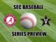 SEC Baseball Seris Preview Alabama at Vanderbilt