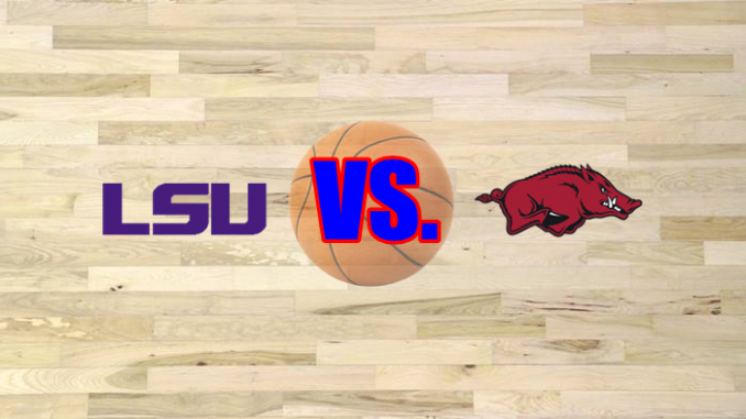 Arkansas-LSU basketball game preview