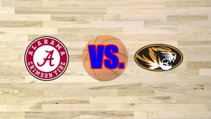 Missouri-Alabama basketball game preview