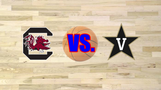 Vanderbilt-South Carolina basketball game preview