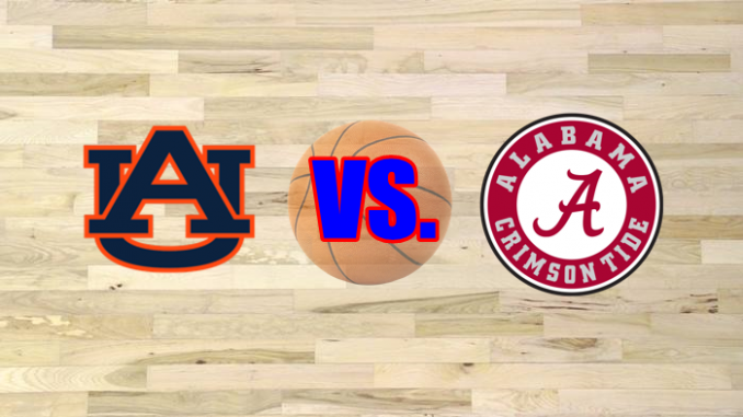 Auburn and Alabama basketball game preview