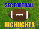 SEC Football Highlights