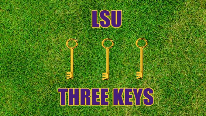 LSU football Three keys