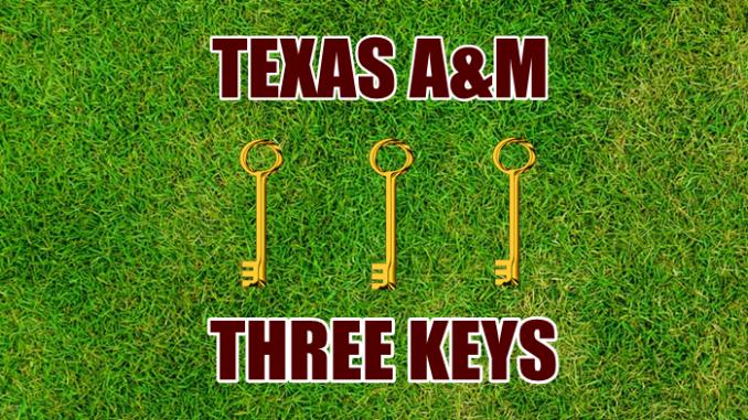 Texas A&M football Three Keys