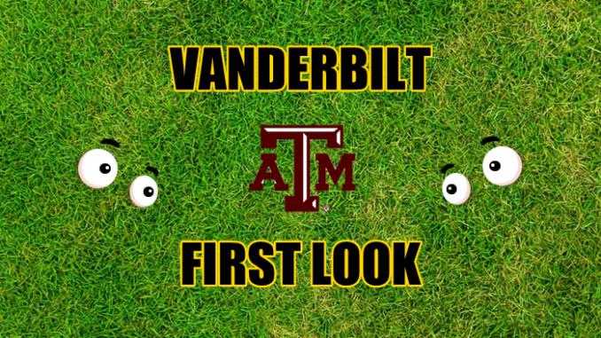 Vanderbilt-Texas A&M first look