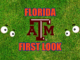 Florida First-look Texas A&M