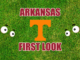 Arkansas First-look Tennessee