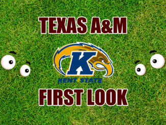 Texas AM First look Kent State