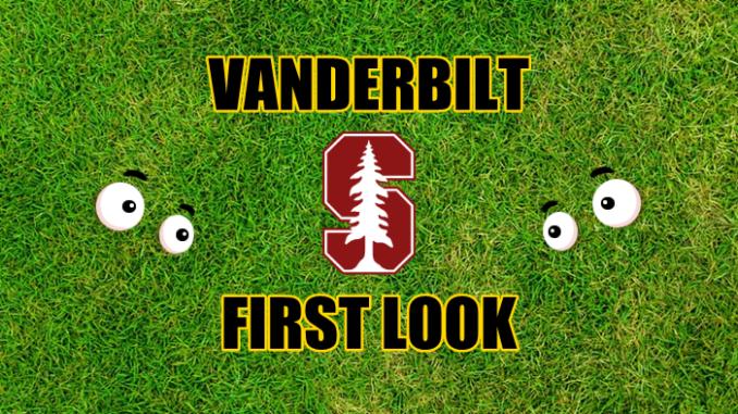 Vanderbilt First look Stanford