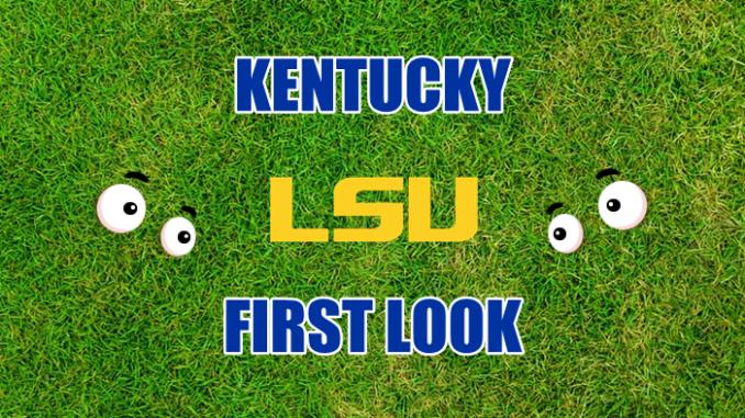 Kentucky First look LSU