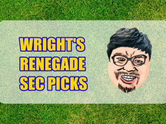 Wright's Renegade SEC Picks