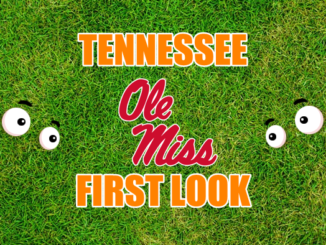 Tennessee First look Ole Miss