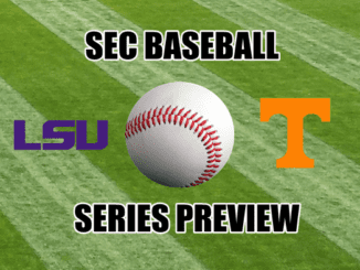 Tennessee-LSU Baseball Series Preview