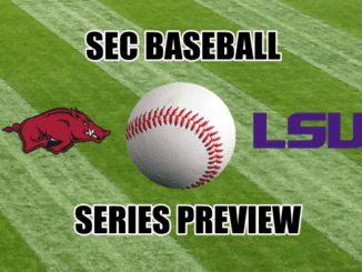 LSU-Arkansas SEC baseball series preview