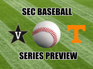 Tennessee-Vanderbilt baseball series preview